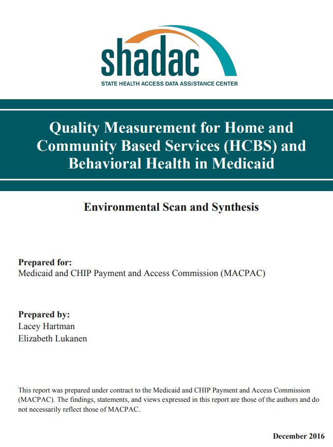 Quality Measurement For Hcbs And Behavioral Health In Medicaid